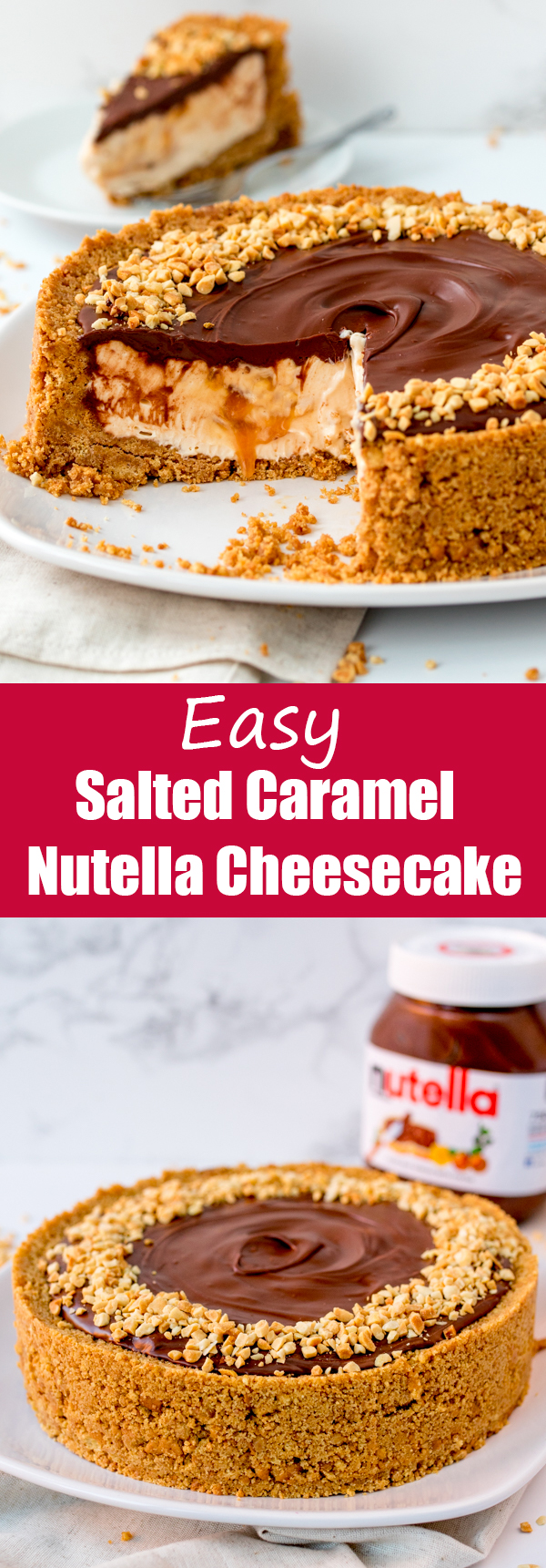 easy nutella salted caramel cheesecake pin