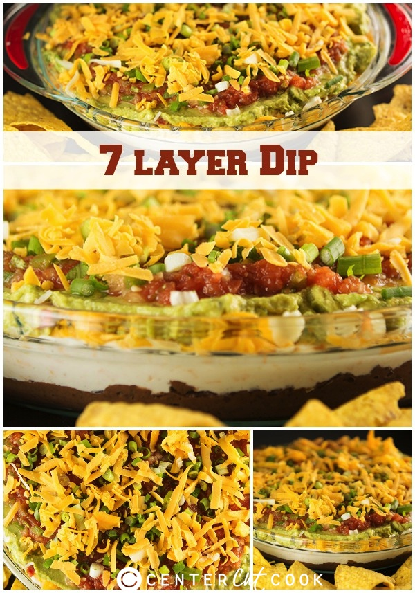 The order of ingredients in this easy 7 layer dip recipe is key to ...